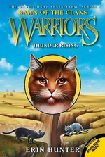 Warriors : Dawn of the Clans #2: Thunder Rising - Erin Hunter
