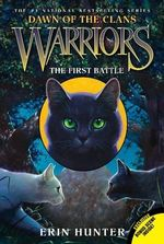 Warriors : Dawn of the Clans #3: The First Battle - Erin Hunter