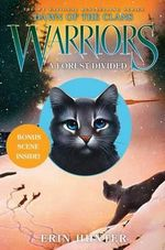 Warriors : Dawn of the Clans #5: A Forest Divided - Erin Hunter