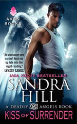 Kiss of Surrender : A Deadly Angels Book - Sandra Hill