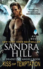 Kiss of Temptation : A Deadly Angels Book - Sandra Hill