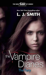 The Vampire Diaries : The Fury - L. J. Smith