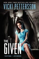 The Given : Celestial Blues: Book Three - Vicki Pettersson