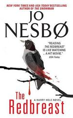 The Redbreast : A Harry Hole Novel - Jo Nesbo