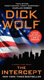 The Intercept : A Jeremy Fisk Novel - Dick Wolf