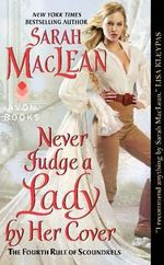 Never Judge a Lady by Her Cover : The Fourth Rule of Scoundrels - Sarah MacLean