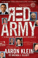 Red Army : The Radical Network That Must Be Defeated to Save America - Aaron Klein
