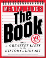 mental_floss: The Book : The Greatest Lists in the History of Listory - Will Pearson