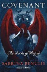 Covenant : The Books of Raziel - Sabrina Benulis