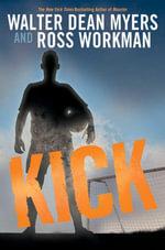 Kick - Walter Dean Myers