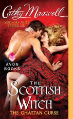The Scottish Witch : The Chattan Curse - Cathy Maxwell