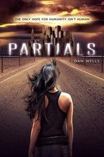 Partials : Partials Sequence - Dan Wells