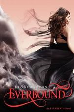 Everbound : Everneath Series : Book 2  - Brodi Ashton