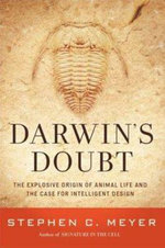 Darwin's Doubt : The Explosive Origin of Animal Life and the Case for Intelligentdesign - Stephen C. Meyer
