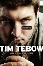 Through My Eyes - Tim Tebow