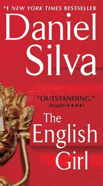 The English Girl : Gabriel Allon - Daniel Silva