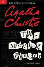 The Moving Finger : A Miss Marple Mystery - Agatha Christie