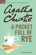 A Pocket Full of Rye : A Miss Marple Mystery - Agatha Christie