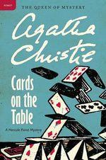 Cards on the Table : A Hercule Poirot Mystery - Agatha Christie