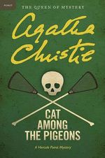 Cat Among the Pigeons : A Hercule Poirot Mystery - Agatha Christie