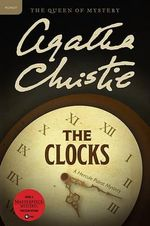 The Clocks : A Hercule Poirot Mystery - Agatha Christie