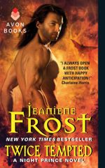 Twice Tempted : A Night Prince Novel - Jeaniene Frost