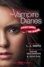 The Vampire Diaries : Stefan's Diaries #3: The Craving - L. J. Smith