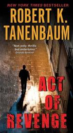 Act of Revenge - Robert K. Tanenbaum