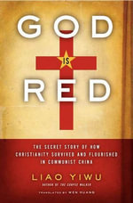 God Is Red - Liao Yiwu