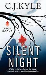 Silent Night - C. J. Kyle