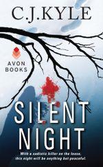 Silent Night - C.J. Kyle