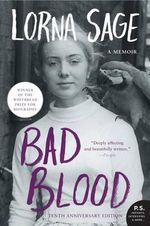 Bad Blood : A Memoir - Lorna Sage