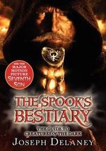 The Last Apprentice : The Spook's Bestiary - Joseph Delaney