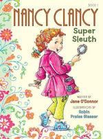 Fancy Nancy : Nancy Clancy, Super Sleuth - Jane O'Connor