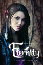 Eternity : A Fallen Angel Novel - Heather Terrell