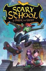 Scary School - Derek the Ghost