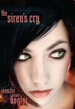 The Siren's Cry - Jennifer Anne Kogler