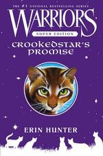 Warriors Super Edition : Crookedstar's Promise - Erin Hunter
