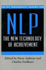 NLP: New Technology : The New Technology - NLP Comprehensive