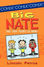 Big Nate : What Could Possibly Go Wrong? - Lincoln Peirce