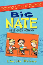 Big Nate : Here Goes Nothing - Lincoln Peirce