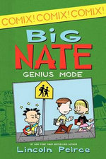 Big Nate : Genius Mode : Paperback and Poster  - Lincoln Peirce