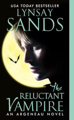The Reluctant Vampire : An Argeneau Novel - Lynsay Sands