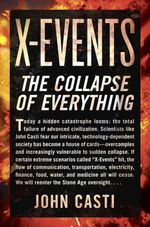X-Events : The Collapse of Everything - John L. Casti