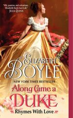 Along Came a Duke : Rhymes with Love - Elizabeth Boyle