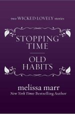 Stopping Time and Old Habits - Melissa Marr