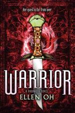 Warrior : Dragon King Chronicles - Ellen Oh