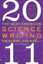 The Best American Science Writing 2011 - Rebecca Skloot