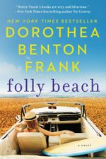 Folly Beach : A Lowcountry Tale - Dorothea Benton Frank