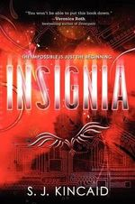 Insignia : The Loners - S J Kincaid